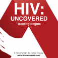 """HIV Uncovered, Treating Stigma"" de Daniel Aragay"